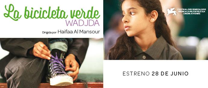 LA BICICLETA VERDE primera película de Arabia Saudí dirigida por una mujer, Haifaa Al Mansour. Estreno el 28 de junio.